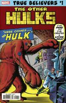 True Belivers : The Other Hulks #1