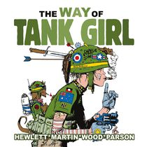 The Way of Tank Girl HC
