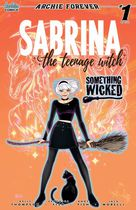Sabrina The Teenage Witch Something Wicked #1A