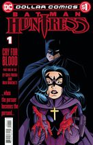 Dollar Comics. Batman/Huntress: Cry For Blood #1