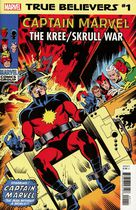 True Believers: Captain Marvel: The Kree/Skrull War #1