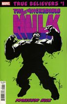 True Belivers : Hulk. Professor Hulk #1