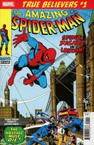 True Believers: The Amazing Spider-Man: Spidey Fights In London! #1