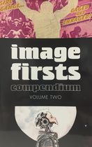 Image Firsts Compendium. Vol 2