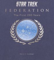 Star Trek Federation - The First 150 Years (книга-артбук)