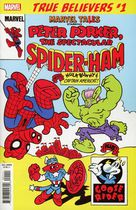 True Believers: Marvel Tails Starring Peter Porker, The Spectacular Spider-Ham #1